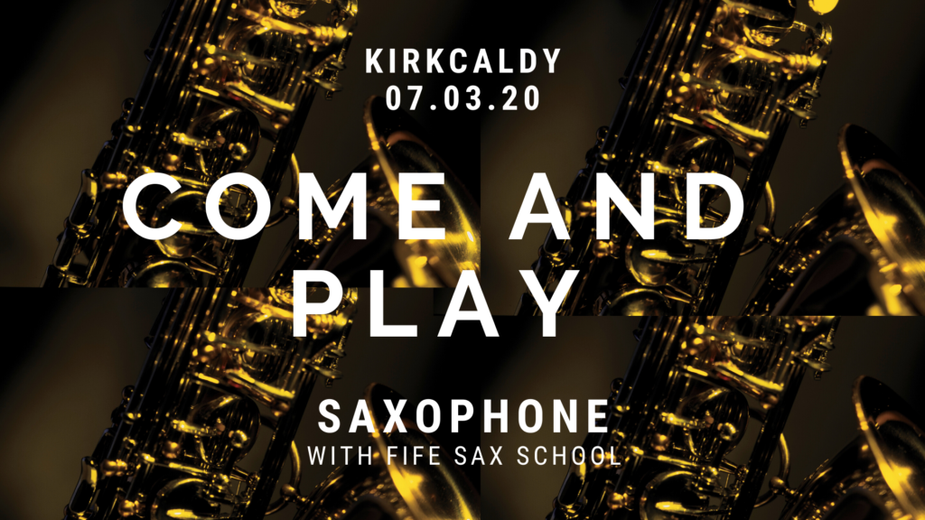 Poster for Come and Play event in Kirkcaldy on Sat 7th March 2020